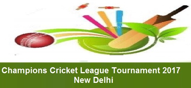 Champion League tournament 2017 new delhi